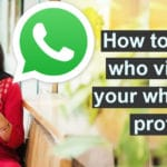 How to know who viewed your whatsapp profile